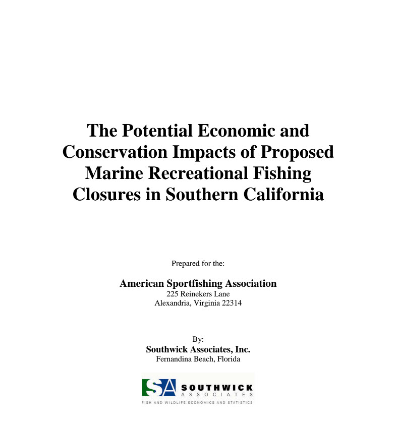 California - The Potential Economic and Conservation Impacts of Proposed Marine Recreational Fishing Closures in Southern California 2009
